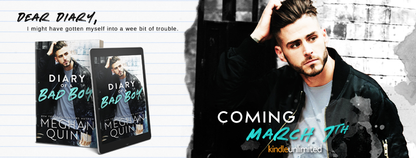 Cover Reveal!! Diary of a Bad Boy by Meghan Quinn