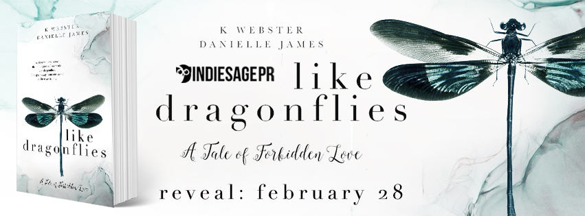 Cover Reveal!!! Like Dragonflies by K. Webster & Danielle James