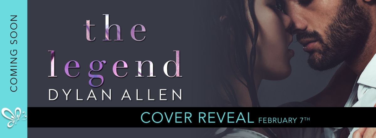 Cover Reveal!! The Legend by Dylan Allen