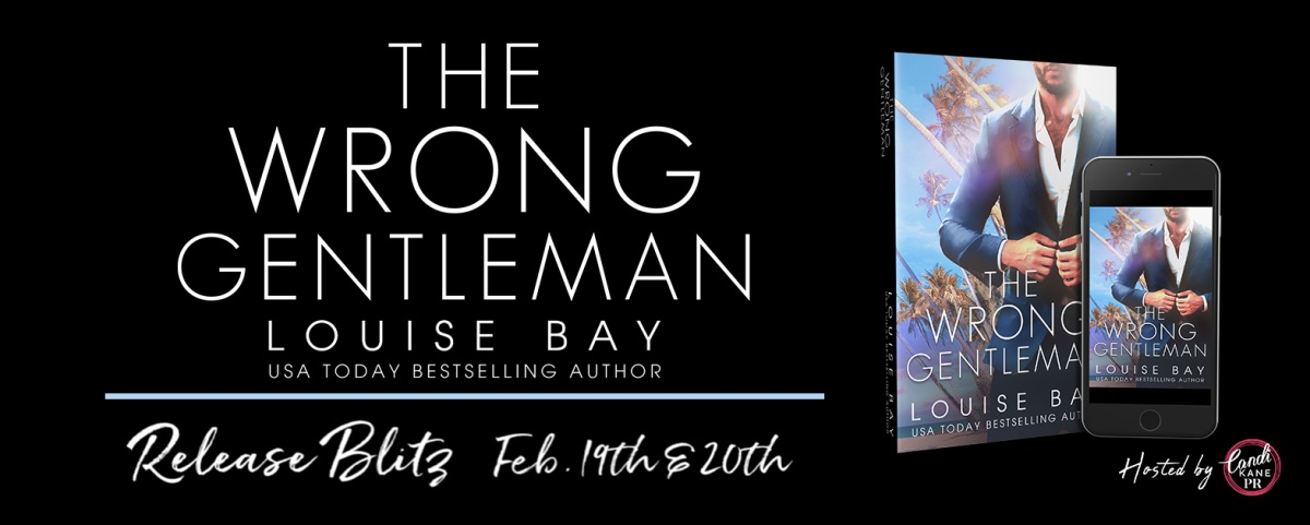 Happy Release Day & Review!! The Wrong Gentleman by Louise Bay