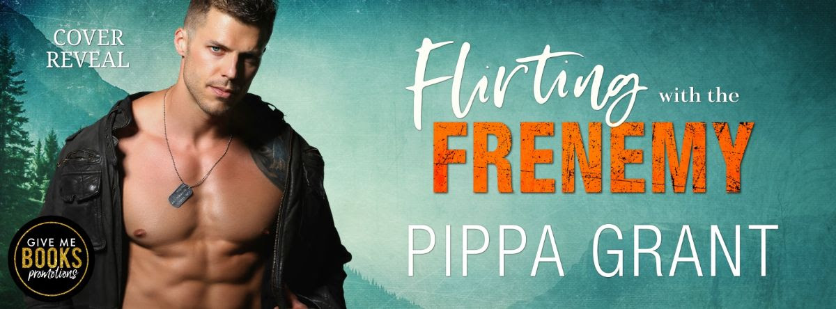 Cover Reveal!! Flirting With The Frenemy by Pippa Grant