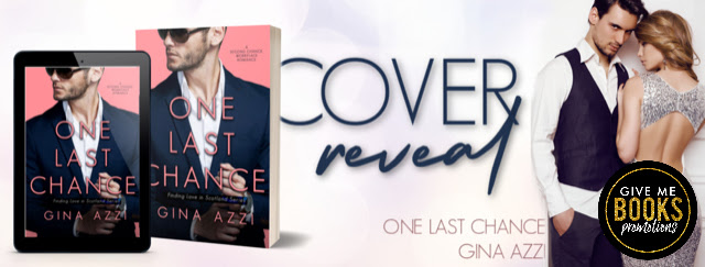 Cover Reveal!! One Last Chance by Gina Azzi