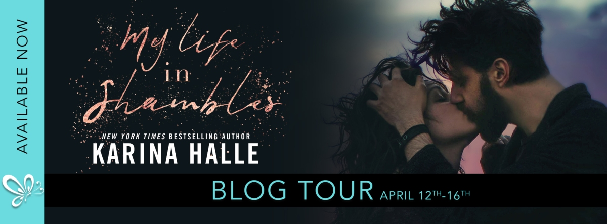 Blog Tour! My Life in Shambles by KarinaHalle