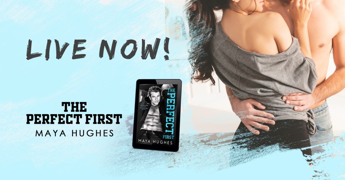 Happy Release Day & Review!! The Perfect First by MayaHughes