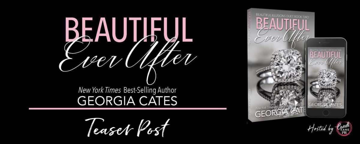 Teaser!! Beautiful Ever After by Georgia Cates