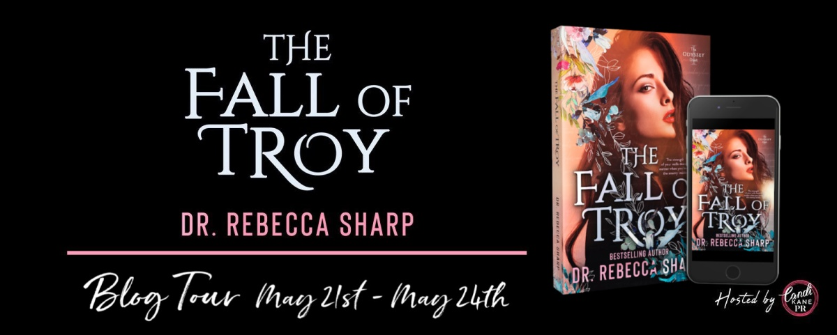 Happy Release Day & Review!! The Fall of Troy by Dr. RebeccaSharp