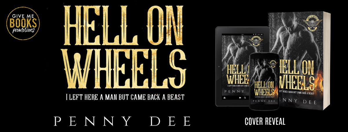 Cover Reveal!! Hell on Wheels by PennyDee