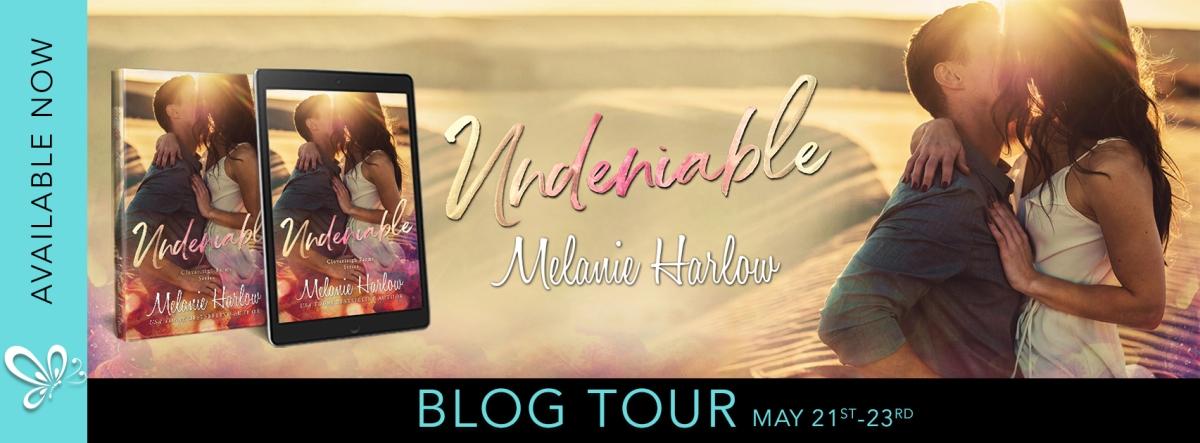 Blog Tour!! Undeniable by MelanieHarlow