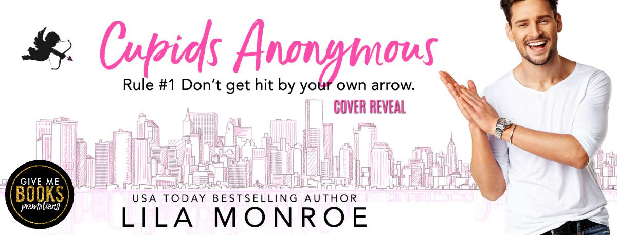 Cover Reveal!! Cupids Anonymous by Lila Monroe