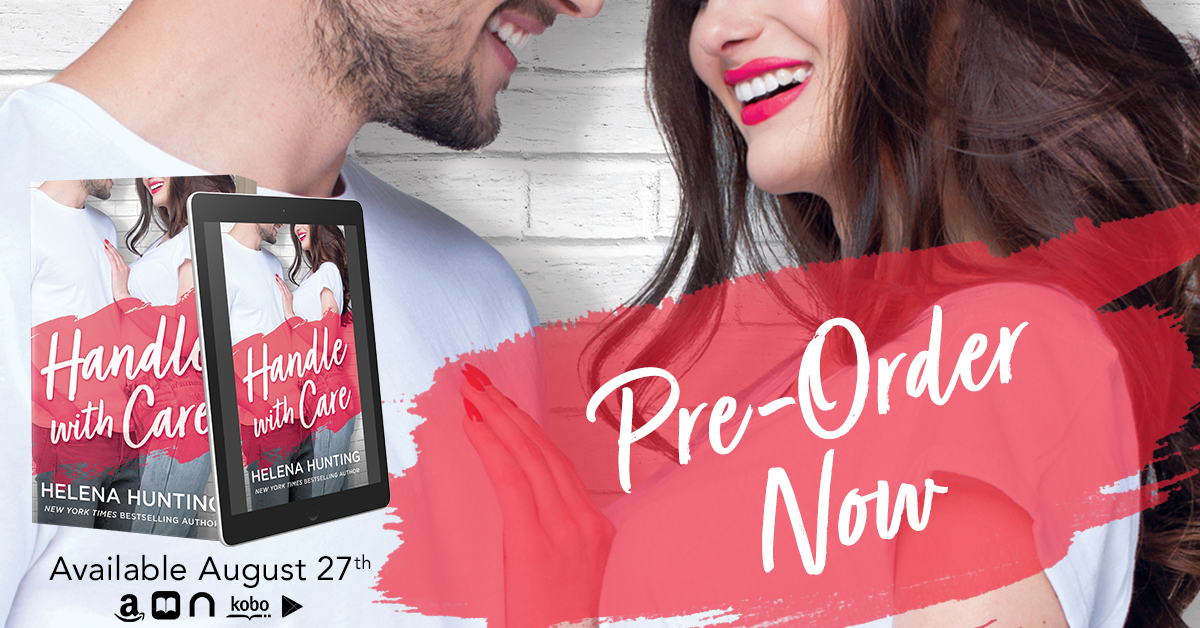 Chapter Reveal!! Handle With Care by Helena Hunting