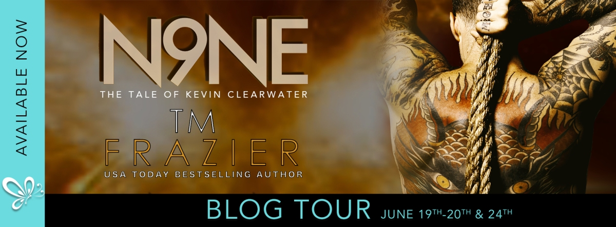 Blog Tour!! N9ne: The Tale of Kevin Clearwater by T.M. Frazier