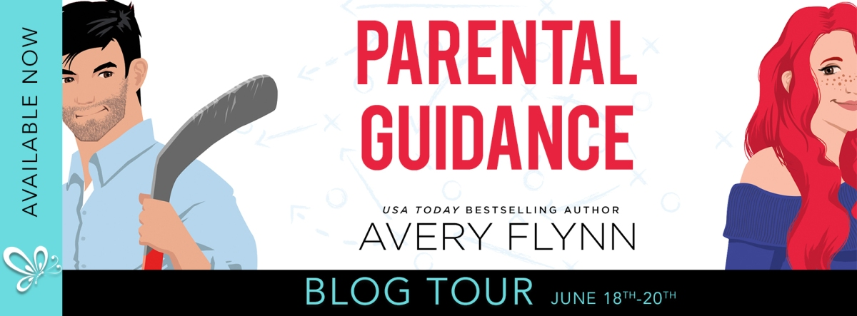 Blog Tour!! Parental Guidance by Avery Flynn!