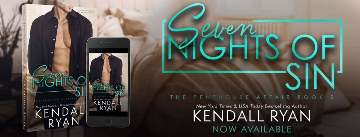 Happy Release Day & Review! Seven Nights of Sin by Kendall Ryan