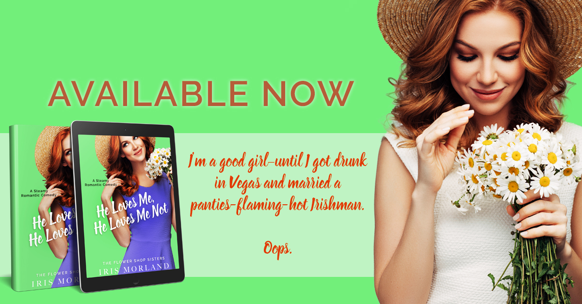 Happy Release Day & Review!! He Loves Me, He Loves Me Not by IrisMorland