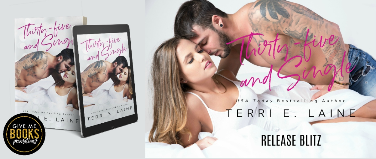 Happy Release Day & Review!! Thirty-Five and Single by Terri E.Laine