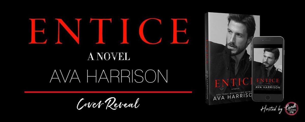 Cover Reveal!! Entice by Ava Harrison