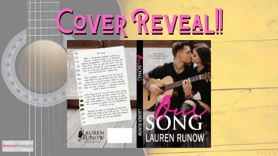 Cover Reveal!! Our Song by LaurenRunow