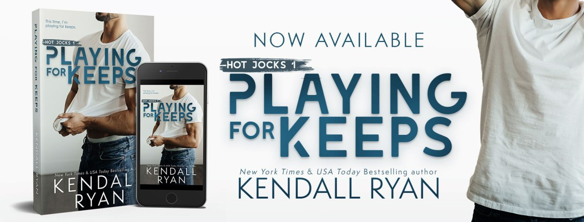 Happy Release Day & Review!! Playing for Keeps by Kendall Ryan