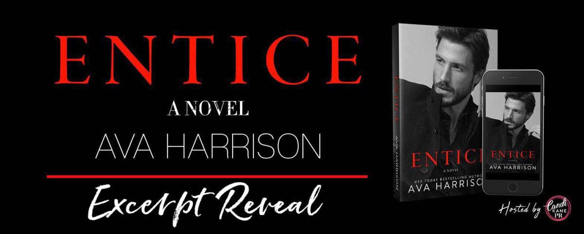 Excerpt Reveal! Entice by AvaHarrison