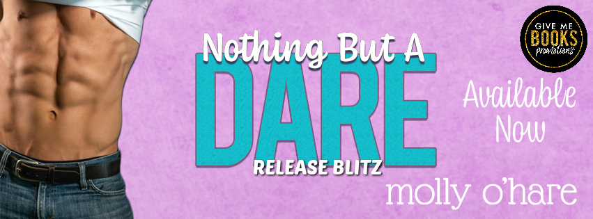 Happy Release Day & Review!! Nothing But A Dare by Molly O'Hare