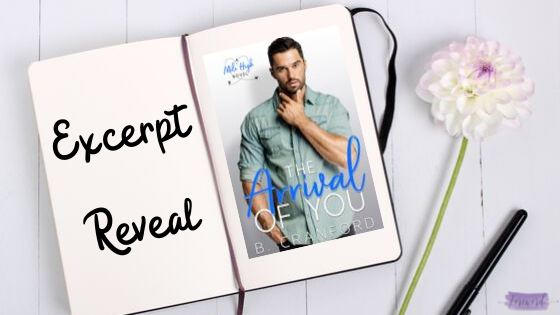 Teaser & Excerpt Reveal!! The Arrival of You by B. Cranford