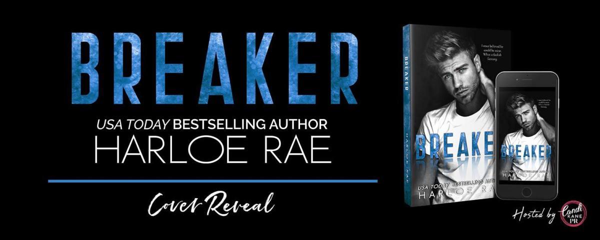 Cover Reveal!! Breaker by HarloeRae