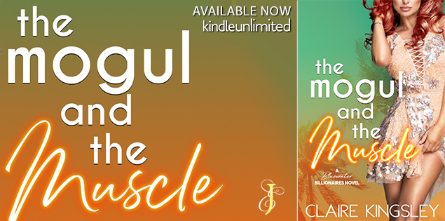 Happy Release Day & Review! The Mogul and the Muscle by Claire Kingsley