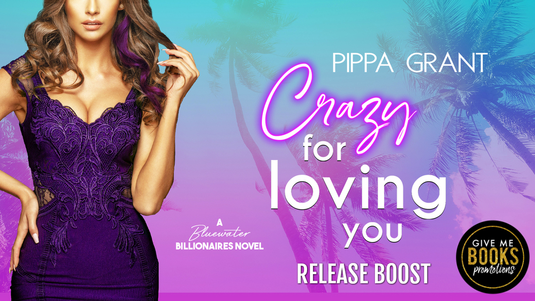 Release Boost!! Crazy for Loving You by PippaGrant