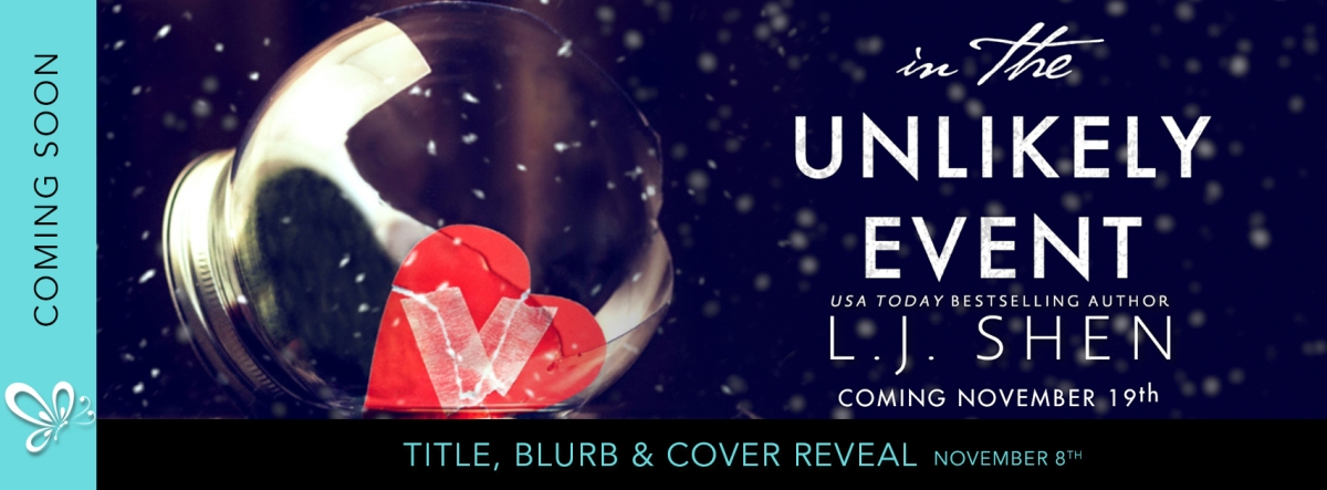 Cover Reveal!! In the Unlikely Event by L.J.Shen