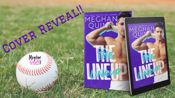 Cover Reveal!! The Lineup by MeghanQuinn