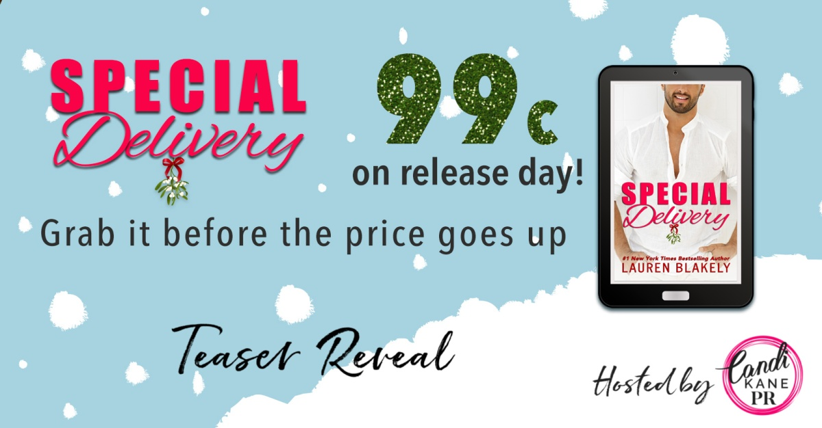 Teaser Reveal!! Special Delivery by LaurenBlakely