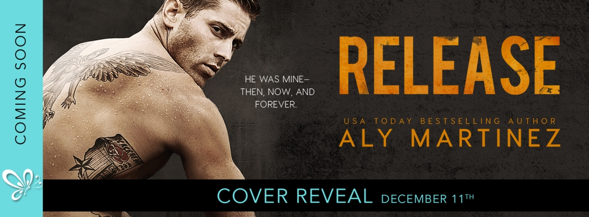 Cover Reveal!! Release by AlyMartinez