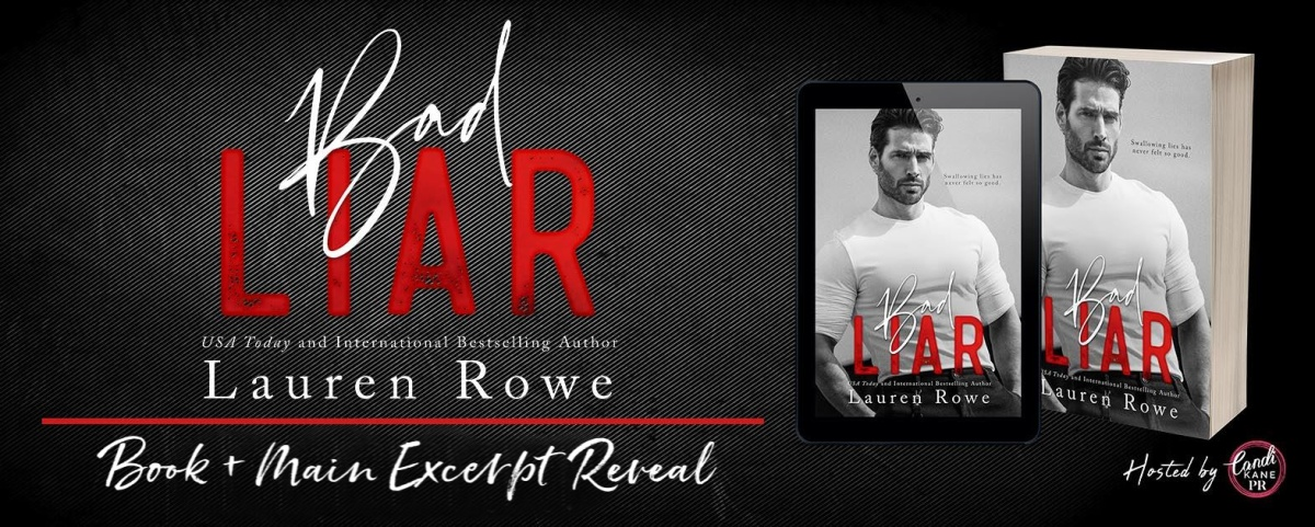 Book + Main Excerpt Reveal: Bad Liar by Lauren Rowe
