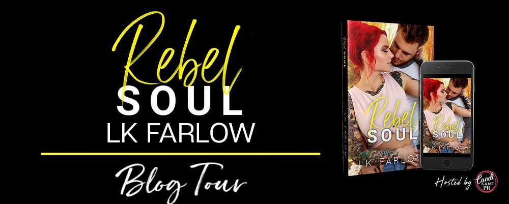 Blog Tour & Review!! Rebel Soul by LKFarlow