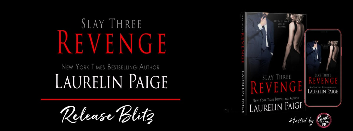 Happy Release Day & Review!! Revenge – Slay Three by LaurelinPaige