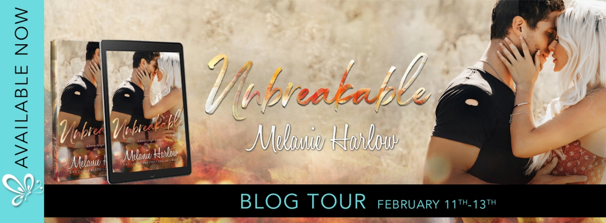 Blog Tour!! Unbreakable by MelanieHarlow