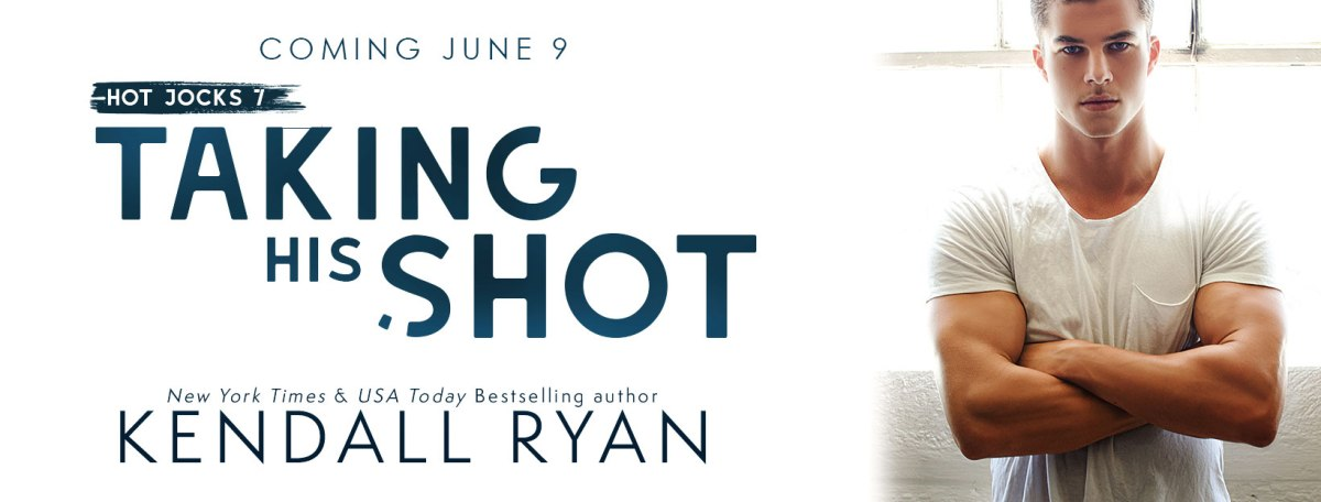 Cover Reveal!! Taking His Shot by Kendall Ryan
