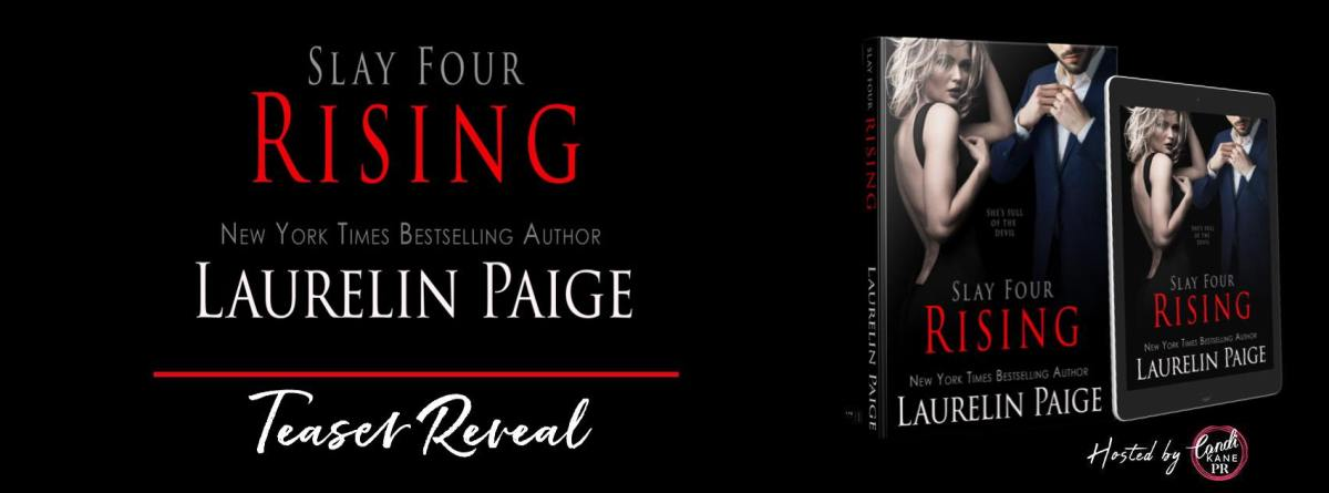 Teaser Reveal!! Rising – Slay #4 by Laurelin Paige