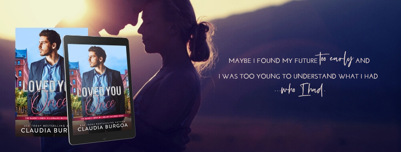 Cover Reveal!! Loved You Once by ClaudiaBurgoa