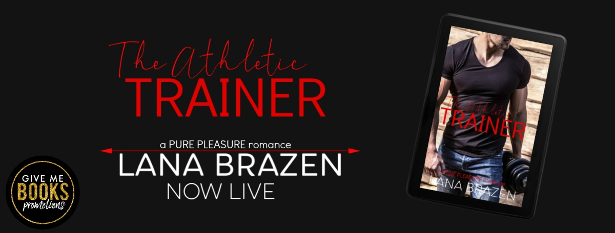 Happy Release Day & Review! The Athletic Trainer by Lana Brazen