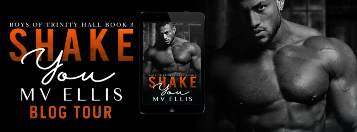 Blog Tour & Review!! Shake You by MVEllis