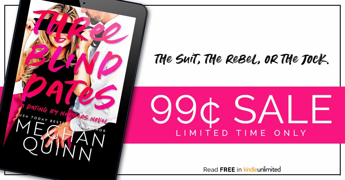 Book Sale!!! Three Blind Dates by MeghanQuinn