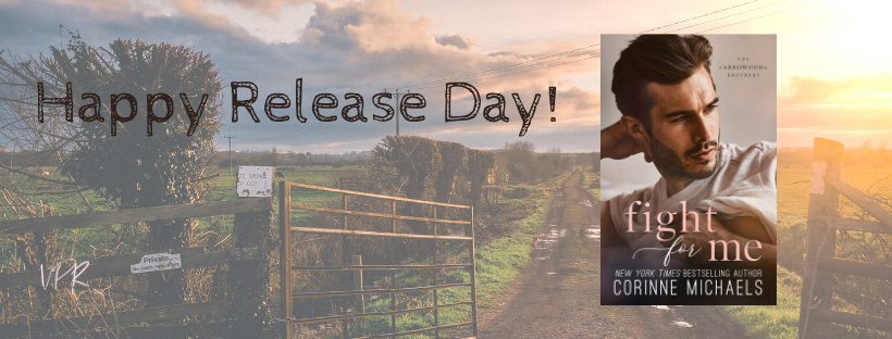 Happy Release Day & Review!! Fight for Me by Corinne Michaels