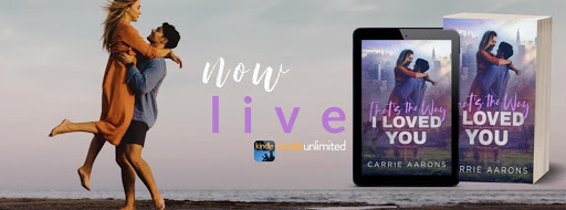 Happy Release Day & Review! That's the Way I Loved You by Carrie Aarons