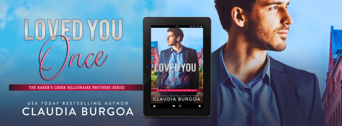 Pre-Order Blitz!! Loved You Once by ClaudiaBurgoa