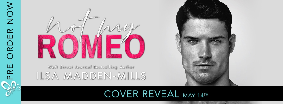 Cover Reveal! Not My Romeo by IlsaMadden-Mills