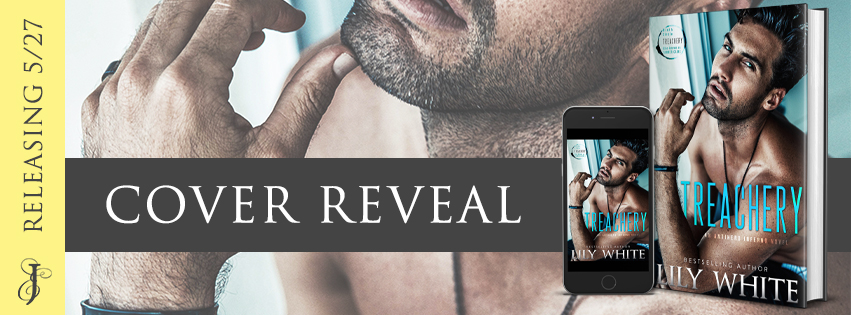 New Cover Reveal!! Treachery by Lily White