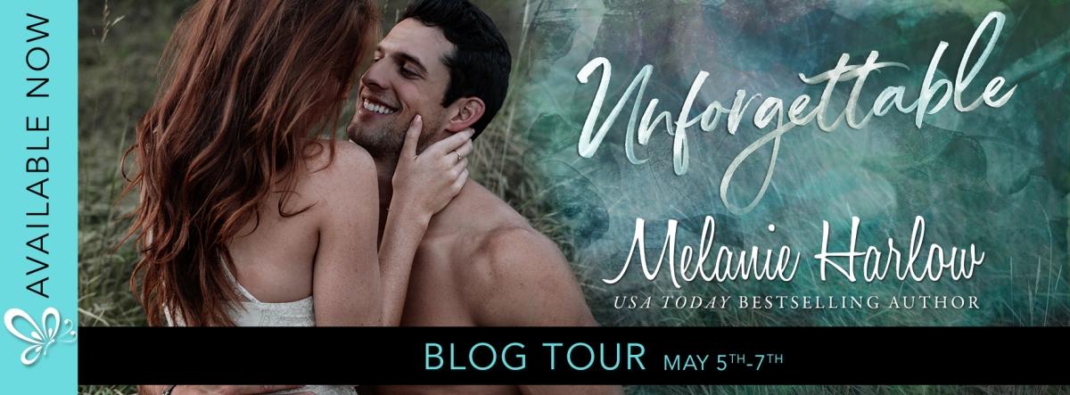 Blog Tour! Unforgettable by MelanieHarlow
