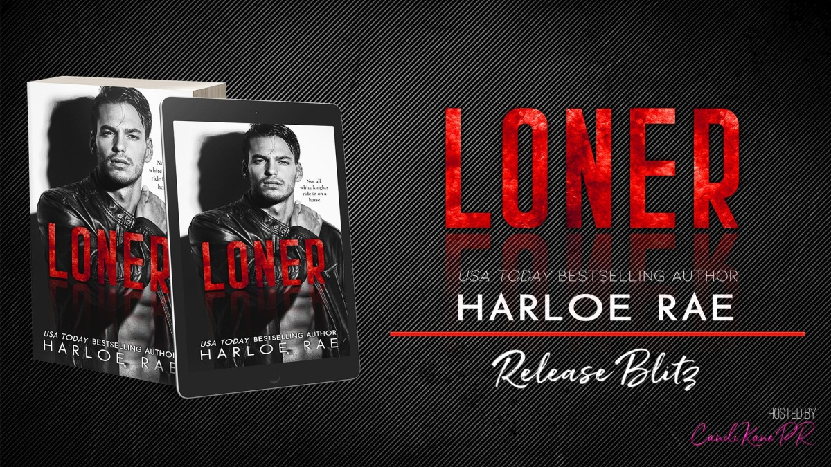 Happy Release Day & Review!! Loner by HarloeRae