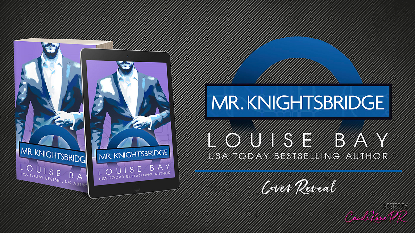 Cover Reveal!! Mr. Knightsbridge by Louise Bay